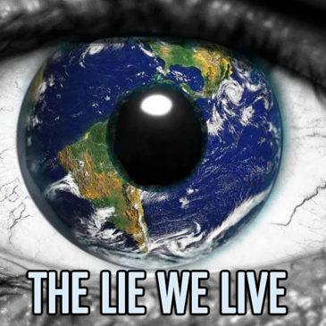 The Lie We Live – Script