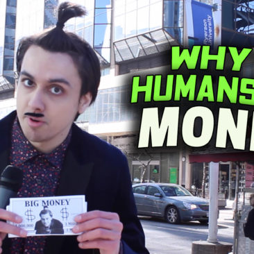 Undercover Human: Why Do Humans Love Money?