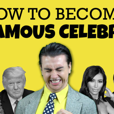 How to Become a Famous Celebrity